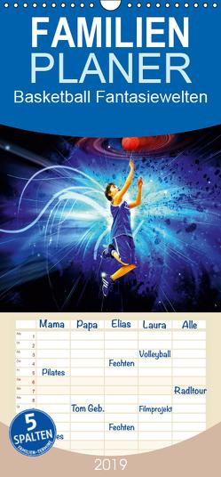 Basketball Fantasiewelten – Familienplaner hoch (Wandkalender 2019 , 21 cm x 45 cm, hoch) von Meutzner,  Dirk