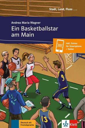 Ein Basketballstar am Main von Wagner,  Andrea Maria