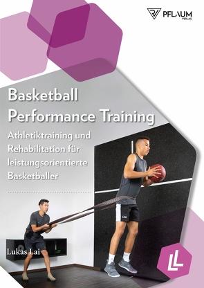 Basketball Performance Training von Lai,  Lukas