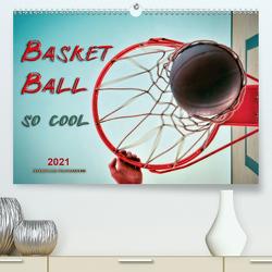 Basketball – so cool (Premium, hochwertiger DIN A2 Wandkalender 2021, Kunstdruck in Hochglanz) von Roder,  Peter