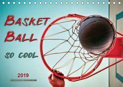 Basketball – so cool (Tischkalender 2019 DIN A5 quer) von Roder,  Peter