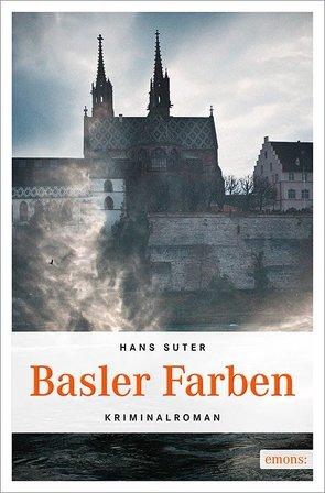Basler Farben von Suter,  Hans