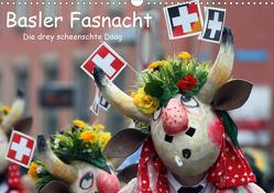 Basler Fasnacht – die drey scheenschte Dääg (Wandkalender 2021 DIN A3 quer) von Raab,  Karsten-Thilo