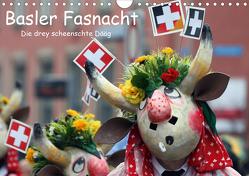 Basler Fasnacht – die drey scheenschte Dääg (Wandkalender 2021 DIN A4 quer) von Raab,  Karsten-Thilo