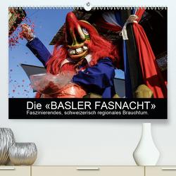 BASLER FASNACHT – Faszinierendes, schweizerisch regionales Brauchtum.CH-Version (Premium, hochwertiger DIN A2 Wandkalender 2021, Kunstdruck in Hochglanz) von H. Wisselaar,  Marc