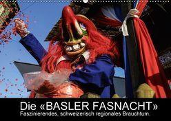 BASLER FASNACHT – Faszinierendes, schweizerisch regionales Brauchtum.CH-Version (Wandkalender 2018 DIN A2 quer) von H. Wisselaar,  Marc