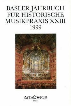 Basler Jahrbuch für Historische Musikpraxis / Barockoper: Bühne – Szene – Inszenierung von Reidemeister,  Peter