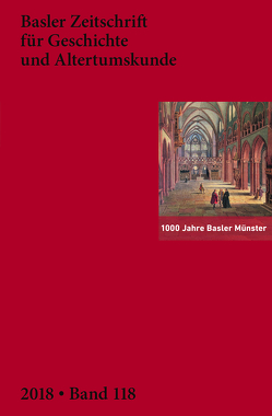 Basler Zeitschrift für Geschichte und Altertumskunde von Historischen und Antiquarischen Gesellschaft zu Basel