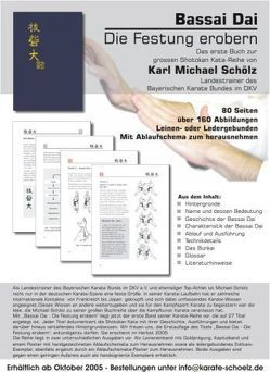 Bassai Dai von Schölz,  Karl M