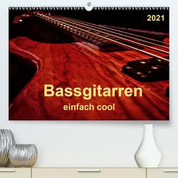 Bassgitarren – einfach cool (Premium, hochwertiger DIN A2 Wandkalender 2021, Kunstdruck in Hochglanz) von Roder,  Peter