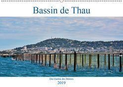 Bassin de Thau – Der Garten des Meeres (Wandkalender 2019 DIN A2 quer) von Bartruff,  Thomas
