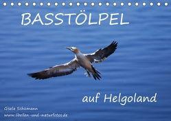 Basstölpel auf Helgoland (Tischkalender 2018 DIN A5 quer) von Schuemann,  Gisela