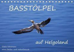Basstölpel auf Helgoland (Tischkalender 2019 DIN A5 quer) von Schuemann,  Gisela