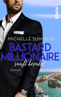 Bastard Millionaire – sanft berührt von Summers,  Michelle