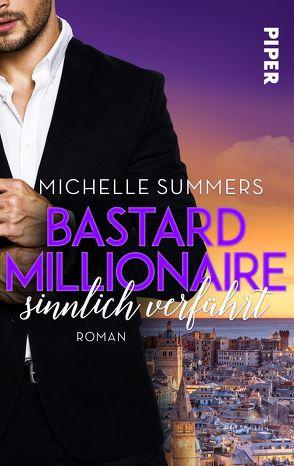 Bastard Millionaire – sinnlich verführt von Summers,  Michelle