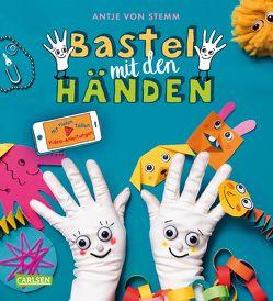 Bastel mit den Händen von von Stemm,  Antje