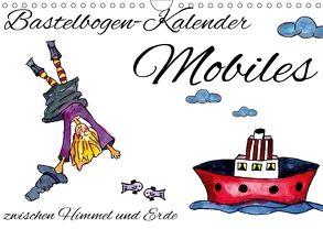 Bastelbogen-Kalender Mobiles – zwischen Himmel und Erde (Wandkalender 2018 DIN A4 quer) von Koepp,  Verena
