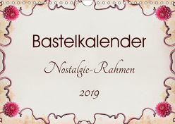 Bastelkalender Nostalgie-Rahmen 2019 (Wandkalender 2019 DIN A4 quer) von SusaZoom