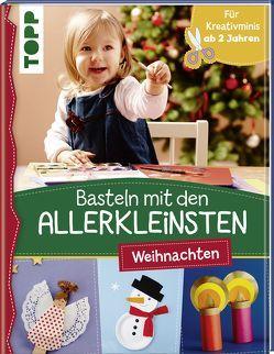 Basteln mit den Allerkleinsten Weihnachten von Pypke,  Susanne