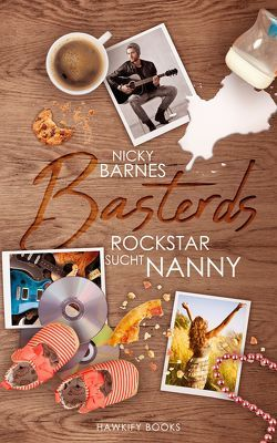Basterds: Rockstar sucht Nanny von Barnes,  Nicky