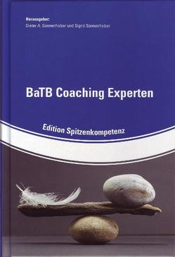 BaTB Coaching Experten von Sonnenholzer,  Dieter A
