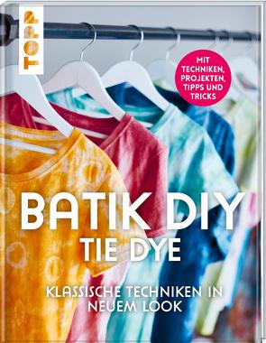 Batik DIY – Tie Dye von Ambro,  Manuela, Richter,  Lena, Sander,  Barbara