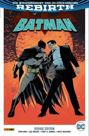 Batman von Buckingham,  Mark, Daniel,  Tony S., King,  Tom, Kruhm,  Ralph, Wagner,  Matt, Weeks,  Lee