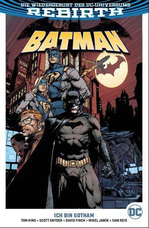Batman von Finch,  David, Janin,  Mikel, King,  Tom, Kruhm,  Ralph, Reis,  Ivan, Snyder,  Tom