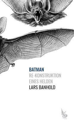 Batman von Banhold,  Lars