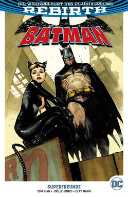 Batman von Jones,  Joelle, King,  Tom, Kruhm,  Ralph