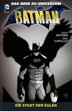 Batman von Capullo,  Greg, Glapion,  Jonathan, Snyder,  Scott, Tynion IV,  James