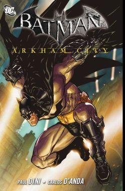 Batman: Arkham City von D`Anda,  Carlos, Dini,  Paul