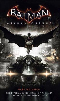 Batman Arkham Knight von Kern,  Claudia, Wolfman,  Marv