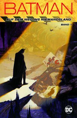 Batman: Auf dem Weg ins Niemandsland von Aparo,  Jim, Dixon,  Chuck, Hillefeld,  Marc, Kruhm,  Ralph, Neil,  Dennis