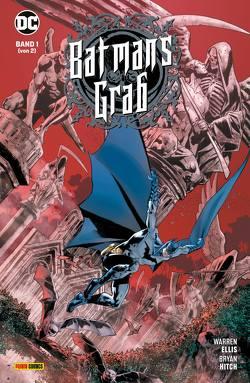 Batman: Batmans Grab von Ellis,  Warren, Heiss,  Christian, Hitch,  Bryan