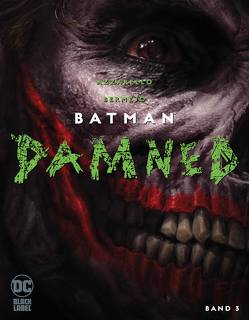 Batman: Damned von Azzarello,  Brian, Bermejo,  Lee, Rother,  Josef