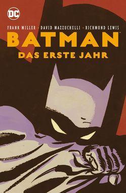Batman: Das erste Jahr (Neuausgabe) von Kups,  Steve, Mazzucchelli,  David, Miller,  Frank
