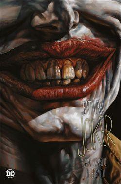Batman Deluxe: Joker von Azzarello,  Brian, Bermejo,  Lee, Kups,  Steve