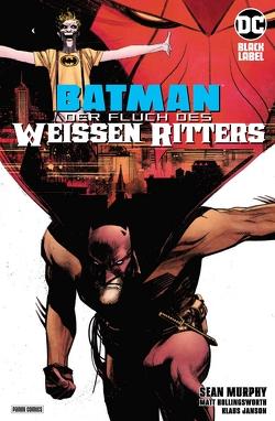 Batman: Der Fluch des Weißen Ritters von Janson,  Klaus, Murphy,  Sean, Rother,  Josef