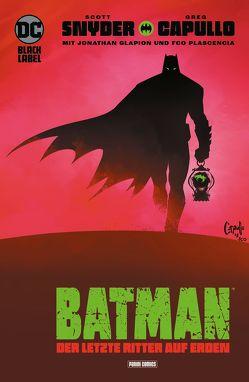 Batman: Der letzte Ritter auf Erden von Capullo,  Greg, Snyder,  Scott