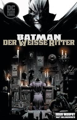Batman: Der Weiße Ritter von Murphy,  Sean