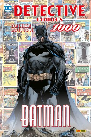 Batman: Detective Comics 1000 (Deluxe Edition) von Adams,  Neil, Bendis,  Brian Michael, Capullo,  Greg, Daniel,  Tony S., Johns,  Geoff, Jones,  Joelle, Jones,  Kelley, King,  Tom, Kruhm,  Ralph, Lee,  Jim, Mahnke,  Doug, Maleev,  Alex, Martínez Bueno,  Alvaro, Priest,  Christopher, Snyder,  Scott, Tomasi,  Peter J., Tymion IV,  James, u.a.