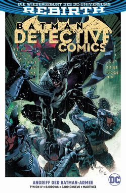 Batman – Detective Comics von Barrionuevo,  Alejandro, Barrows,  Eddy, Kruhm,  Ralph, Marinez,  Alvaro, Tynion IV,  James