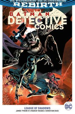 Batman – Detective Comics von Barrows,  Eddy, Blanco,  Fernando, Duce,  Christian, Kruhm,  Ralph, Takara,  Marcio, Tynion IV,  James