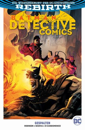 Batman – Detective Comics von Di Giandomenico,  Carmine, Kruhm,  Ralph, Robinson,  James, Segovia,  Stephan