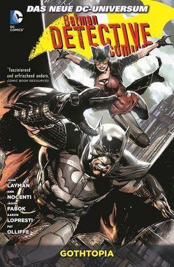 Batman – Detective Comics von Fabok,  Jason, Layman,  John, Lopresti,  Aaron, Nocenti,  Ann, Olliffe,  Pat