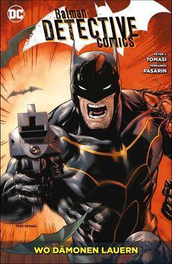 Batman – Detective Comics von Eaton,  Scot, Kruhm,  Ralph, Pasarin,  Fernando, Tomasi,  Peter J.