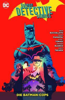 Batman – Detective Comics von Blanco,  Fernando, Buccellato,  Brian, Kruhm,  Ralph, Kups,  Steve, Manapul,  Francis, Takara,  Marcio, Tomasi,  Peter J.