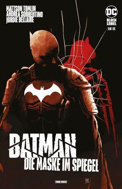 Batman: Die Maske im Spiegel von Tomlin,  Mattson