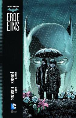 Batman: Erde Eins von Frank,  Gary, Johns,  Geoff
